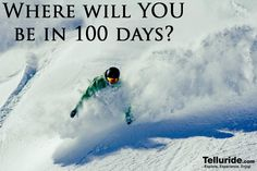 Ski season is only 100 days away here in Telluride! Hope to see you on the slopes this Winter! #ski #Telluride #Colorado