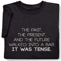 The Past, The Present, and The Future Joke Sweatshirt