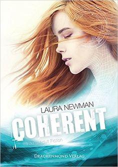 Die Rezension zu Coherent von Laura Newman gibt's auf meinem Blog! Schaut mal vorbei!