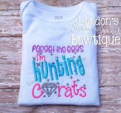 Forget the eggs, I'm Hunting Carats Embriodered T-shirt/ Onesie~ Easter Onesie/ Embroidered Baby Onesie Onesies, Baby Onesie, Hunting, Forget, Eggs, Trending Outfits, Unique Jewelry, Handmade Gifts, T Shirt