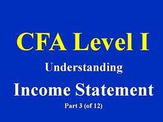 CFA Level : I Understanding Income statement- Part I - YouTube