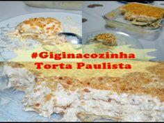 #Giginacozinha - Torta Paulista