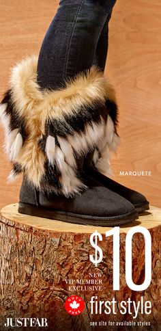 December Styles are Here! - Get Your First Pair of Fuzzy Boots for Only $10! Take the 60 Second Style Quiz to get this exclusive offer!