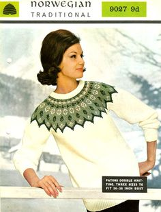 Original vintage P&B Wools Norwegian Traditional Knitting Pattern number 9027 Scandinavian circular yoke fairisle sweater for ladies To be knitted in double knitting wool Sizes bust Great vintage pattern. Fair Isle Knitting Patterns, Sweater Knitting Patterns, Knitting Designs, Knitting Wool, Vintage Knitting, Double Knitting, Norwegian Knitting, Vintage Textiles, Vintage Ladies