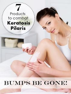 Do you have those annoying bumps on the back of your arms, legs, or even face? Grrr! I do too. It's called Keratosis Pilaris and I found 7 products to help diminish the appearance of them. http://www.babblingsofamommy.com/2015/05/bumps-be-gone-7-products-to-combat.html