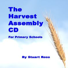 Primary school childrens harvest songs and assemblies. Harvest assembly scripts, harvest ideas, harvest resources, harvest song, harvest hymn and harvest music. Stuart Ross, Thanksgiving Songs, Harvest Songs, Primary School, Musicals, Presentation, Schools, Collection, Products