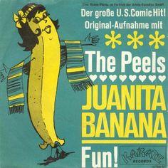 The Peels - Juanita Banana b/w Fun (1966 Germany)