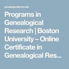 Programs in Genealogical Research | Boston University – Online Certificate in Genealogical Research