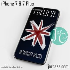 i believe in sherlock holmes Phone case for iPhone 7 and 7 Plus