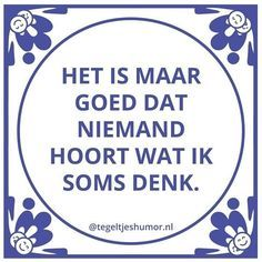 Toen ik klein was, bestond er ook al Social Media. Best Quotes, Love Quotes, Funny Quotes, Inspirational Quotes, Dutch Words, Dutch Quotes, One Liner, True Words, Beautiful Words