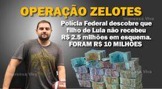 Filho de Lula Não recebeu R$ 2,5 milhões, mas sim R$ 10 milhões em propina do amigo do pai   Imprensa Viva