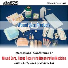 Wound Care Conference: The world's largest Tissue Science Conference and Dermatology Conference Gathering for the Research Community, Join the Regenerative Medicine Conference at London, UK Regenerative Medicine, Wound Care, Healing, How To Apply, Science, Traditional, London, Products, London England
