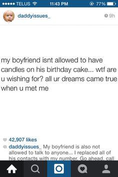 My boyfriend isn't allowed to