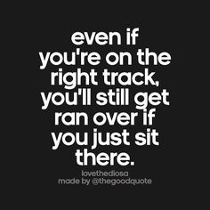 Yeah gotta keep going put forth that effort Great Quotes, Quotes To Live By, Me Quotes, Motivational Quotes, Inspirational Quotes, Well Said Quotes, Quotable Quotes, Thought Provoking, Self Help
