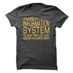 I Majored Information System T Shirt