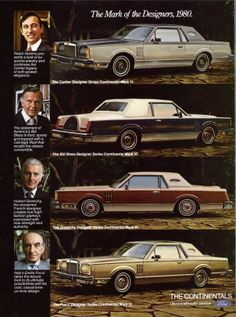 The 1980 redesigned Lincoln Mark series was offered, again in four special designer trim levels. Buyers could purchase the new Mark VI in specially trimmed and painted models by Cartier, Bill Blass, Hubert Givenchy and Emilio Pucci.