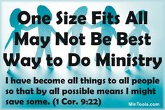 Do you want to do what is most effective in ministry or what is easiest?