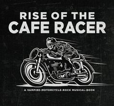 Rise of the cafe racer via:tumblr