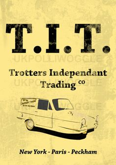 T.I.T. Only Fools and Horses Art Print Poster by PolliwoggleDesign, £9.99