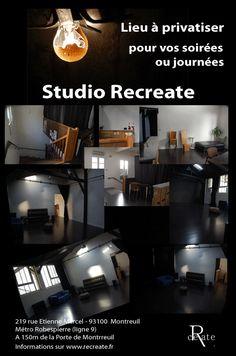Vous pouvez aussi pour vos évènements privatiser le Studio Recreate...