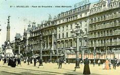 hôtel metropole pl De Brouckère