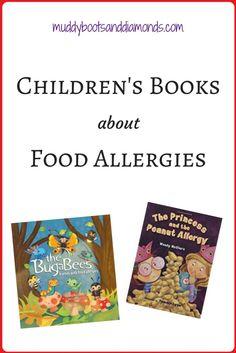 4 Children's Books about Food Allergies via muddybootsanddiamonds.com