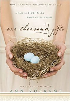 One Thousand Gifts: A Dare to Live Fully Right Where You Are - Kindle edition by Ann Voskamp. Religion & Spirituality Kindle eBooks @ Amazon.com.