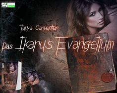 """Das Ikarus-Evangelium"" von Tanya Carpenter ab Januar 2015 im bookshouse Verlag. www.bookshouse.de/wallpapers/"