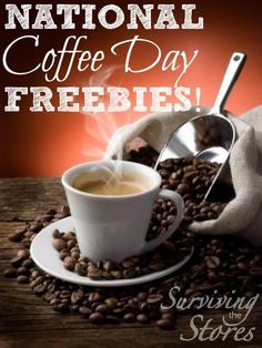FREE Coffee Day!! :) Check out the list of places you can get FREE or really cheap coffee this year for National Coffee Day!!