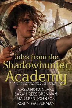 #CoverReveal: Tales from the Shadowhunter Academy - Cassandra Clare, Sarah Rees Brennan, Maureen Johnson, Robin Wasserman