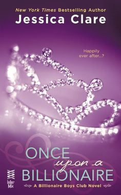 (Release 4-15-14) Once Upon a Billionaire (Billionaire Boys Club Novel) by Jessica Clare, http://www.amazon.com/dp/B00FX7UKUA/ref=cm_sw_r_pi_dp_EoMptb08Y14AS