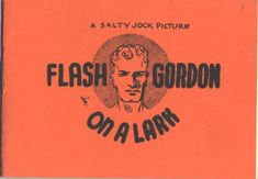 Flash Gordon On A Lark Tijuana Bible
