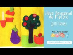 Cómo hacer un Quiet Book sin Costura: Paso a paso de libro de actividades en fieltro. Ideal para estimular la motricidad fina y la imaginación