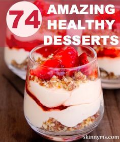 74 dessert recipe favorites made with whole foods and NO REFINED SUGARS!! These options please my taste buds and my waistline. #dessert #recipe #desserts #desserts #desserts