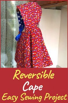 This free cape sewing pattern is reversible and the easy tutorial with step-by-step instructions is perfect for beginners. This hooded cloak is a simple yet useful sewing project you can make for your kids. If you have a little one who loves to dress up in a little red riding hood costume, this will be a treat for her. #capesewingpattern, #freecapesewingpattern. #hoodedcapesewingpattern, #sewing, #sewingproject, #sewingforbeginners