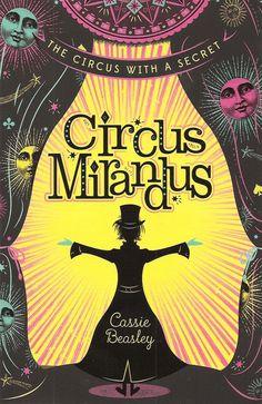 Cassie Beasley - Circus Mirandus - L´avi del petit Micah s´està morint, però té una carta guardada a la màniga: el Circus Mirandus, que sempre havia fet creure al seu nét que és tan sols imaginari, existeix de veritat. L´home explica al nen que allà hi ha un mag que li deu un miracle, i el Micah decideix anar-hi, juntament amb la seva amiga Jenny, per demanar-li que salvi el seu avi. El llibre ha tingut una gran recepció crítica i de públic als Estats Units.