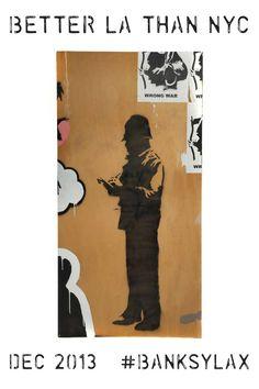 #banksybobby #betterLAthanNYC #banksylax #banksyny #streetart