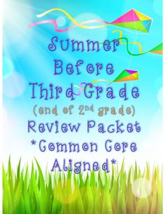Summer review packet for entering 3rd graders common core aligned!