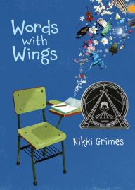 Words with Wings by Nikki Grimes -- Prairie Pasque 2015-16 Nominee