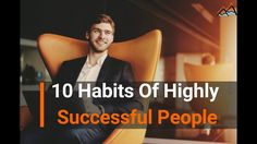 10 Habits of Highly Ultra Successful People: The Secret of Success.  Now while we can all study successful habits its meaningless if we dont implement that knowledge. So here are 10 daily habits of highly successful people - habits you can adopt to create the life you truly want to live.  so implement these 10 habits in your life and live like a champion.  if you like our video then please hit like comment share and subscribe our channel. happy learning. :)