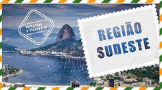 Conheça a Região Sudeste! - Regiões do Brasil