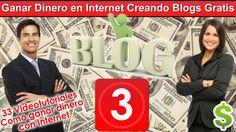 3  Ganar Dinero en Internet Creando Blogs Gratis