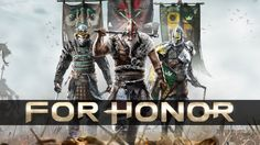 For Honor : Découverte du mode Campagne et des mécaniques de jeu : E3 2016