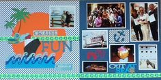 Cruise Layout - Scrapbook.com