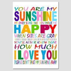You Are My Sunshine My Only Sunshine  13x19 Print  Kids by Tessyla, $30.00
