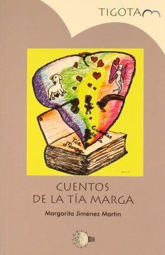 Cuentos de la tía Marga / Margarita Jiménez Martín.  http://absysnetweb.bbtk.ull.es/cgi-bin/abnetopac01?TITN=511848