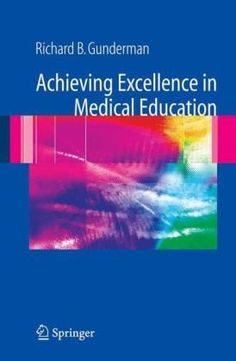 Achieving Excellence in Medical Education