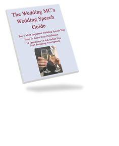 Wedding MC Speech Guide For The MC At A WeddingWedding Speeches and Toasts Advice