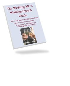 Wedding MC Speech Guide For The At A WeddingWedding Speeches And Toasts Advice