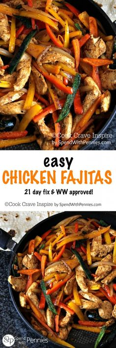 Easy Chicken Fajitas! These make for a great weeknight meal because they are so quick and easy... and the kids love to pile them high with their favorite toppings! 21 Day Fix and WW approved!